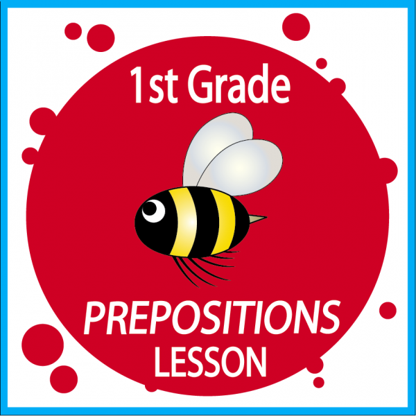 First Grade Language Lesson Prepositions